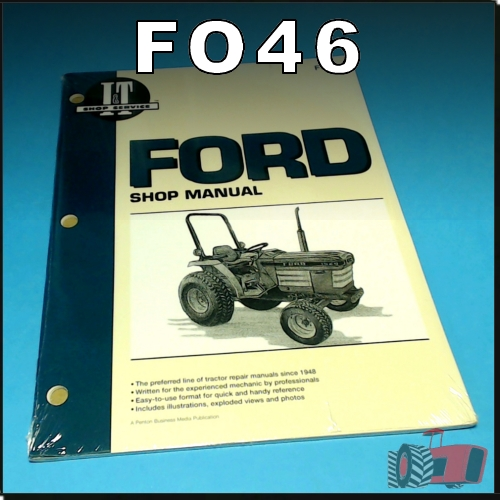 Wagga Tractor Parts - Fo46 Workshop Manual Ford 1120 1520 1720 2120 Tractor