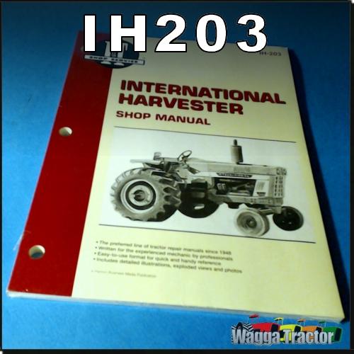 International 454 Tractor Parts Manual : Wagga tractor parts ih workshop manual international